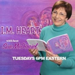 I.M. Heart Podcast with Sue McDaniel